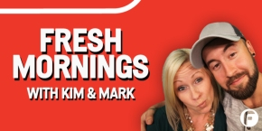 Fresh Mornings with Kim & Mark