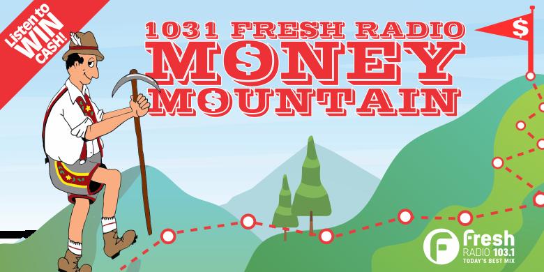 1031 Fresh Radio Money Mountain